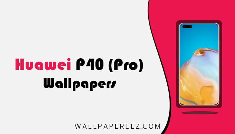 تحميل خلفيات Huawei P40 و Huawei P40 Pro الاصلية رابط مباشر