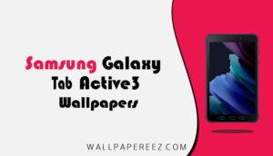 خلفيات Samsung Galaxy Tab Active 3 الاصلية | خلفيات تابلت روعة