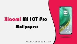 خلفيات Xiaomi Mi 10T Pro الاصلية | خلفيات روعة للجوال