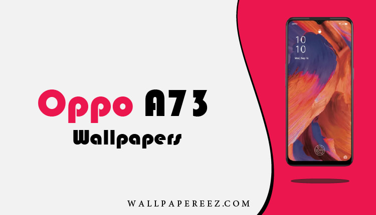 خلفيات أوبو Oppo A73 الاصلية خلفيات جوال [HD+]