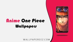 خلفيات انمي ون بيس One Piece | خلفيات لوفي للجوال