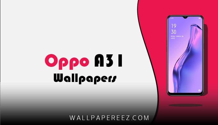 خلفيات Oppo A31 الاصلية | خلفيات جوال جميلة