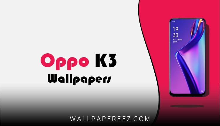 تحميل خلفيات Oppo K3 الاصلية برابط مباشر