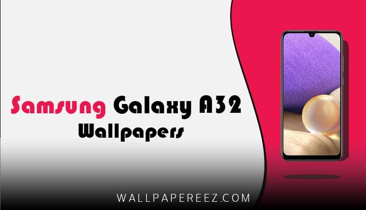 خلفيات Samsung Galaxy A32 الاصلية | خلفيات سامسونج روعة