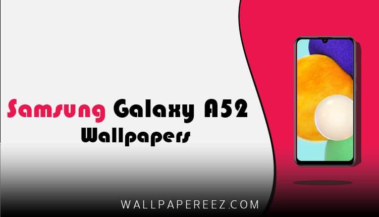 تحميل خلفيات سامسونج Samsung Galaxy A52 5G الاصلية برابط مباشر