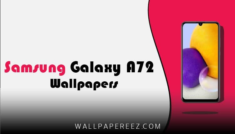خلفيات سامسونج Samsung Galaxy A72 الاصلية | خلفيات جوال رهيبة
