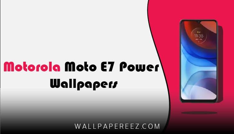 خلفيات Motorola Moto E7 Power الاصلية | خلفيات جوال رهيبة
