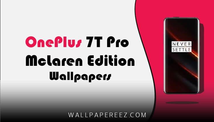 خلفيات OnePlus 7T Pro McLaren Edition الاصلية | خلفيات جوال داكنة