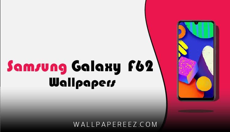 خلفيات سامسونج  Samsung Galaxy F62 الاصلية | خلفيات روعة للجوال