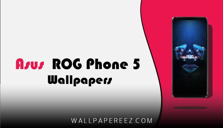 خلفيات اسوس Asus ROG Phone 5 الاصلية | خلفيات جوال خرافية