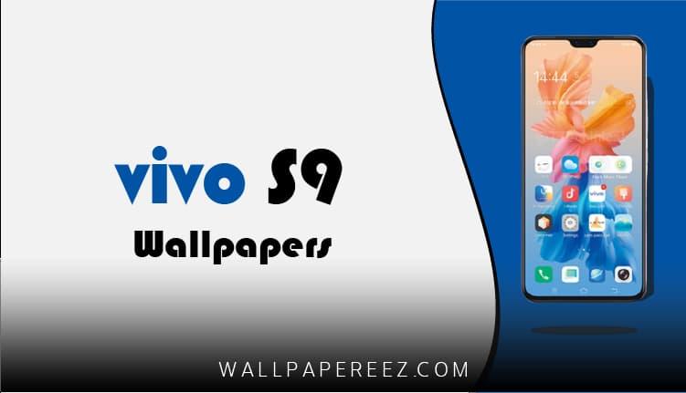 خلفيات فيفو Vivo S9 الاصلية | خلفيات روعة للجوال