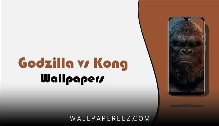 خلفيات فيلم جودزيلا ضد كونغ للجوال | خلفيات Godzilla vs Kong