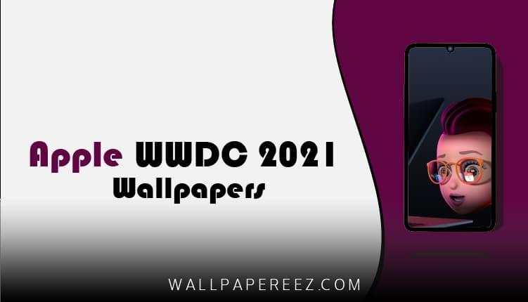 خلفيات Apple WWDC 2021 الاصلية | خلفيات مؤتمر أبل 2021