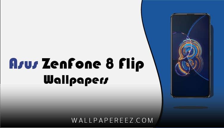 تحميل خلفيات اسوس Asus Zenfone 8 Flip الاصلية برابط مباشر