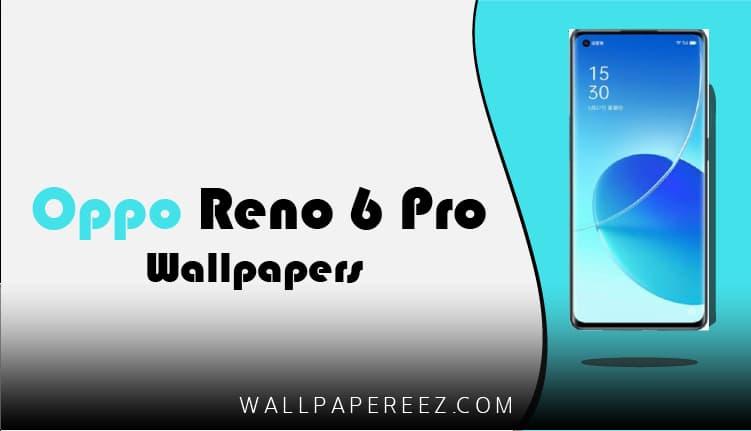 خلفيات Oppo Reno 6 Pro الاصلية