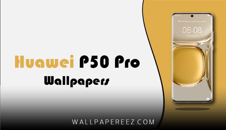 خلفيات Huawei P50 Pro الأصلية - 12 خلفية جوال خرافية