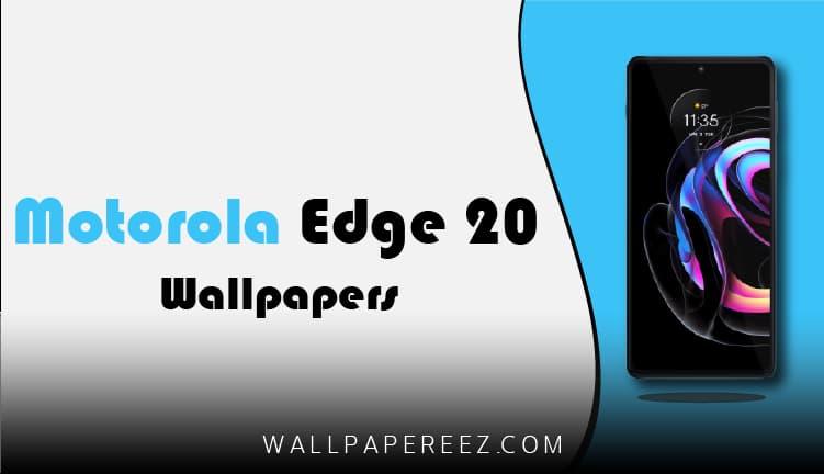 خلفيات Motorola Edge 20 Pro الأصلية - 8 خلفيات جميلة للموبايل