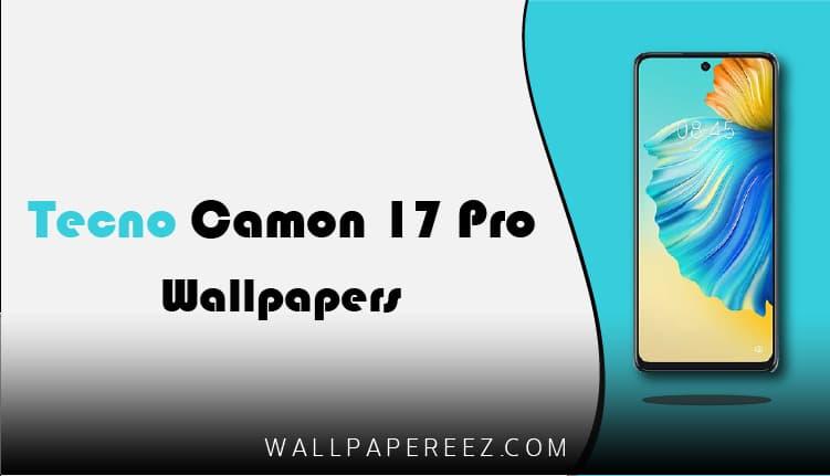 خلفيات Tecno Camon 17 Pro الأصلية