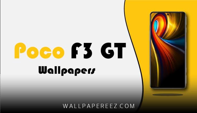 خلفيات Xiaomi Poco F3 GT الأصلية - خلفيات جوال مميزة