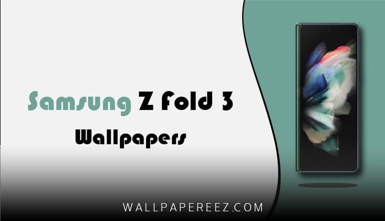 تحميل خلفيات Samsung Galaxy Z Fold 3 الرسمية