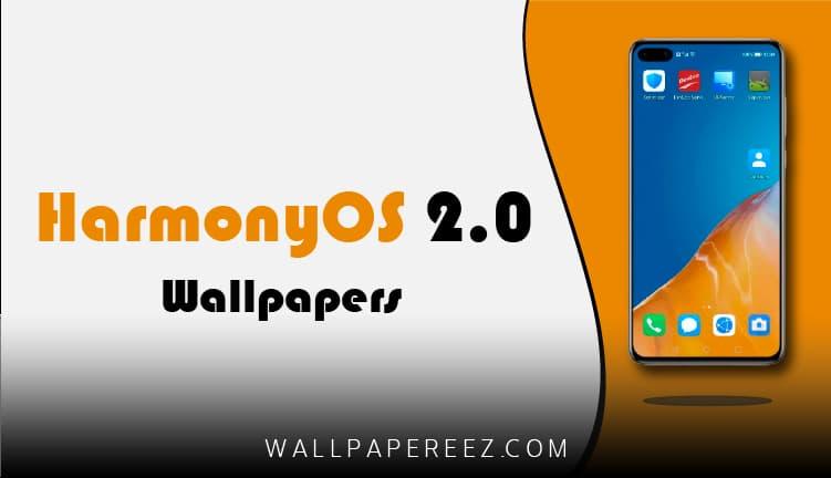 خلفيات HarmonyOS 2.0 الأصلية - 22 خلفية هاتف روعة