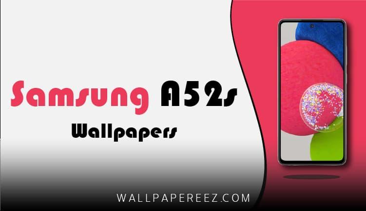خلفيات Samsung Galaxy A52s 5G الأصلية